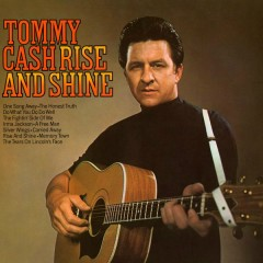 Rise and Shine - Tommy Cash