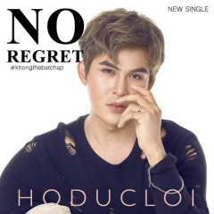 Không Thể Bất Chấp (Single) - Hồ Đức Lợi