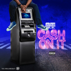 Cash On It (Single)