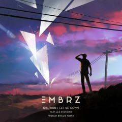 She Won't Let Me Down (French Braids Remix) - EMBRZ,Leo Stannard