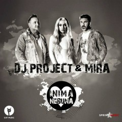 Inimă Nebună (Single) - DJ Project, Mira