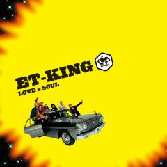 Love & Soul - ET-KING