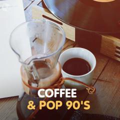 Coffee & Pop 90's - Various Artists