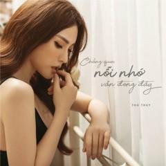 Chẳng Qua Nỗi Nhớ Vẫn Đong Đầy (Single) - Thu Thủy