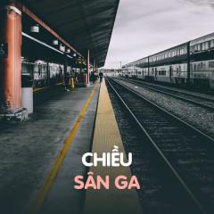 Chiều Sân Ga - Various Artists