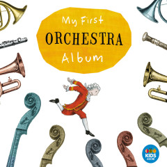 My First Orchestra Album - Various Artists