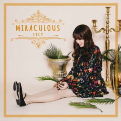 Miraculous (Single) - Lily
