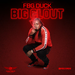 Big Clout - FBG Duck