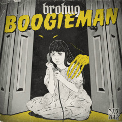 Boogieman (Single) - Brohug