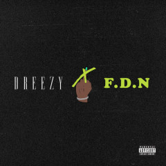 F.D.N (Single) - Dreezy