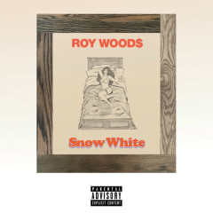 Snow White (Single) - Roy Woods