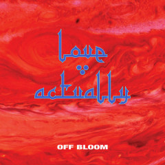 Love Actually (Single) - Off Bloom