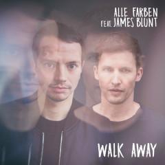 Walk Away - Alle Farben, James Blunt
