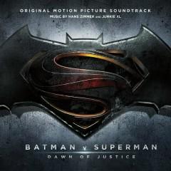 Batman v Superman: Dawn of Justice (Original Motion Picture Soundtrack) - Hans Zimmer,Junkie XL