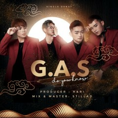 Do You Know (Single) - G.A.S, Hari, StillaD