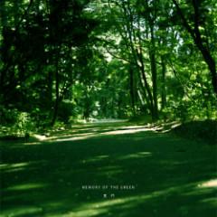 MEMORY OF THE GREEN - DENSOU-GAKUDAN