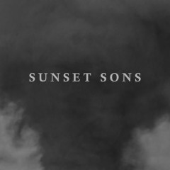 Love Lights (Single) - Sunset Sons