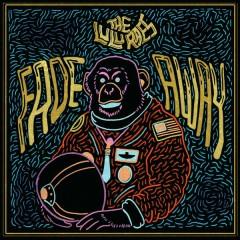 Fade Away - The Lulu Raes