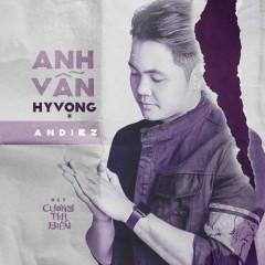 Anh Vẫn Hy Vọng (Cương Thi Biến OST) (Single)