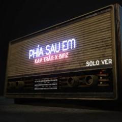 Phía Sau Em (Solo Version) - Kay Trần