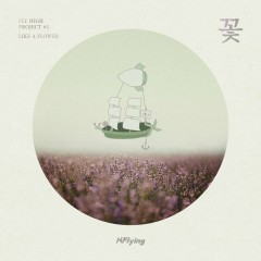 Fly High Project #1 `Like a Flower` (Single) - N.Flying