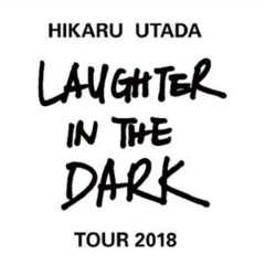 Laughter in the Dark Tour 2018 - Utada Hikaru