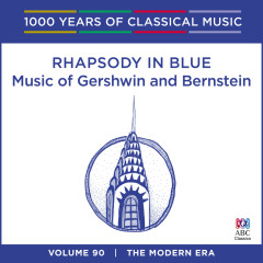 Rhapsody In Blue: Music Of Gershwin And Bernstein - Various Artists