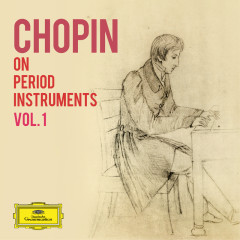 Chopin on Period Instruments Vol. 1 - Various Artists