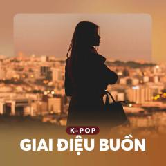 K-Pop Giai Điệu Buồn - Various Artists