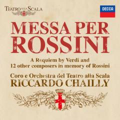 Messa per Rossini - Riccardo Chailly,María José Siri,Veronica Simeoni,Giorgio Berrugi,Simone Piazzola