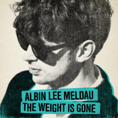 The Weight Is Gone (Single) - Albin Lee Meldau