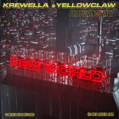 New World (Single) - Krewella, Yellow Claw