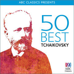 50 Best – Tchaikovsky - Various Artists