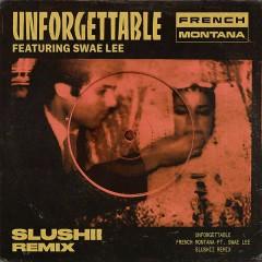 Unforgettable (Slushii Remix)
