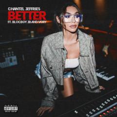 Better (Single) - Chantel Jeffries