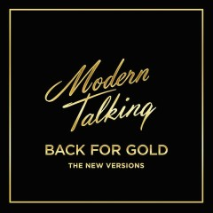 Back for Gold - Modern Talking