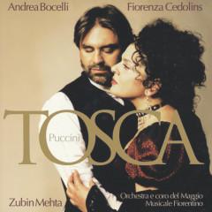 Puccini: Tosca - Andrea Bocelli,Fiorenza Cedolins,Carlo Guelfi,Orchestra del Maggio Musicale Fiorentino,Zubin Mehta
