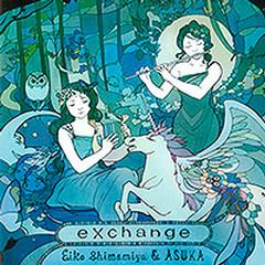 exchange - Shimamiya Eiko, ASUKA