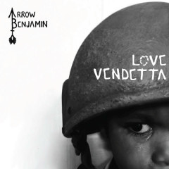 Love Vendetta (Single) - Arrow Benjamin