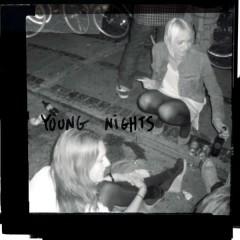 Young Nights (Single)