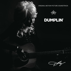 Dumplin' (OST) - Dolly Parton