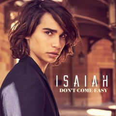 Don't Come Easy - Isaiah