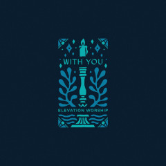 With You (Paradoxology) - Elevation Worship