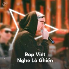 Rap Việt Nghe Là Ghiền - Various Artists