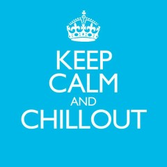 Keep Calm & Chillout - Various Artists