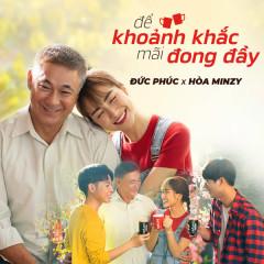 Để Khoảnh Khắc Mãi Đong Đầy (Single) - Hòa Minzy, Đức Phúc