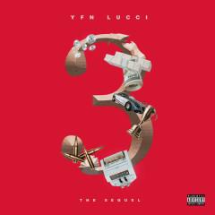 3: The Sequel (Single) - YFN Lucci