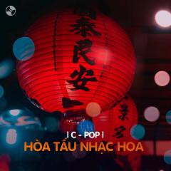 Hòa Tấu Nhạc Hoa - Various Artists