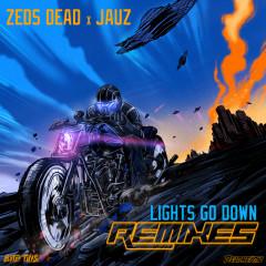 Lights Go Down - Zeds Dead,Jauz