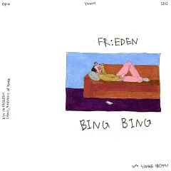 Bing Bing (Single) - FR:EDEN